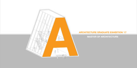Master of Architecture Exhibition
